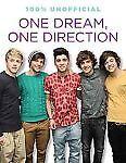 One Dream, One Direction by Bailey, Ellen