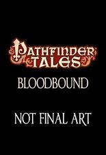 Pathfinder Tales: Pathfinder Tales : Bloodbound 30 by F. Wesley Schneider 1st Ed