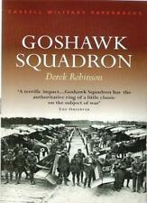 Goshawk Squadron (CASSELL MILITARY PAPERBACKS),Derek Robinson
