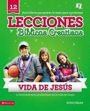 Lecciones Biblicas Creativas: de la Vida de Jesus (Paperback or Softback)