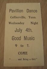 """Antique JULY 4th Advertising Card~""""PAVILLION DANCE""""~Collierville TN~BRING a GIRL"""