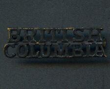 "WW1 or WW2 Canada ""British Columbia"" Shoulder Title 46 mm x 11 mm"