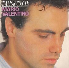 DISCO 45 Giri  Mario Valentino - L'Amore Con Te