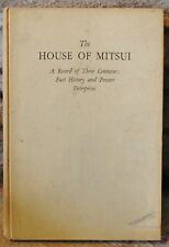 House of Mitsui 1937 Edit,Hrdcov FREE SHIPPING,Factory, Wharehouse, WWII TARGET