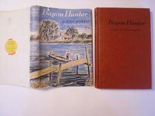 Bayou Hunter, Louise Jenkins, Paul Galdone, DJ, 1st Edition