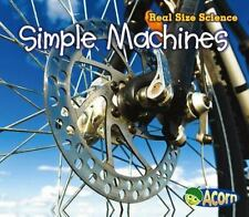 Simple Machines : Real Size Science: By Rissman, Rebecca