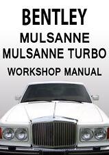 BENTLEY MULSANNE & MULSANNE TURBO WORKSHOP MANUAL: 1984-1988
