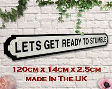 Let's Get Ready To Stumble ! Vintage Road Sign / Street Sign