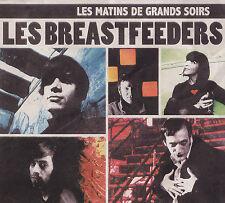 LES BREASTFEEDERS - CD - Les Matins De Grands Soirs