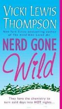 Nerd Gone Wild 2 by Vicki Lewis Thompson (2005, Paperback)