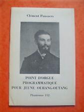 Clément PANSAERS en Ed. Originale dans la revue PHANTOMAS, 1972 - surréalisme