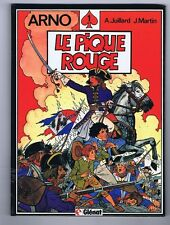 JUILLARD. Arno 1. Le Pique Rouge. Glénat 1984 - NEUF