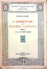 I COMMENTARI DELLA GUERRA GALLICA DI GIULIO CESARE. LIBRO I A CURA DI G. MARRA