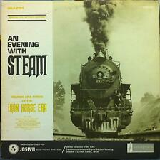 AN EVENING WITH STEAM TRAIN sounds & songs of the iron horse era LP VG+ 1968