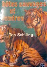TON SCHILLING betes sauvages et tendres 1972 poche++