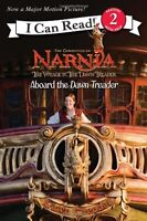 The Voyage of the Dawn Treader: Aboard the Dawn Treader (I Can Read Level 2) by