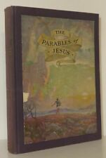 S Parkes Cadman, N C Wyeth / THE PARABLES OF JESUS 1st Edition 1931