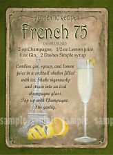 FRENCH 75 COCKTAIL RECIPE METAL SIGN HOME BAR:PUB:BAR:CAFE LOVELY GIFT