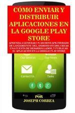 Como Enviar y Distribuir Aplicaciones en la Google Play Store : Aprenda a...
