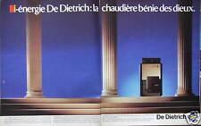 PUBLICITÉ 1985 DE DIETRICH BI-ÉNERGIE LA CHAUDIÈRE BÉNIE DES DIEUX - ADVERTISING