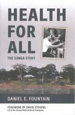Health for All: The Vanga Story (Paperback or Softback)