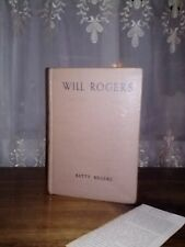 """Vintage Book """"Will Rogers"""" by Betty Rogers"""
