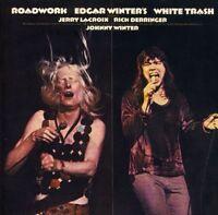 Edgar Winter's White Trash – Roadwork (2003)  CD  NEW/SEALED  SPEEDYPOST