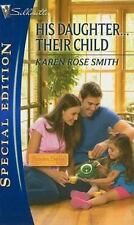 His Daughter...Their Child (Silhouette Special Edition), Karen Rose Smith, 03736