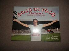 Gosh It's Tosh John Toshack 1st paperback ed 1976 Gerald Duckworth Liverpool