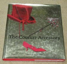The Couture Accessory - Rennolds Milbank, Caroline