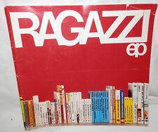 RAGAZZI EP Catalogo Edizioni Paoline Paoline 1974 Letteratura Narrativa Manuale