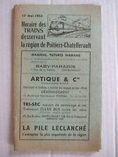 HORAIRE DES TRAINS DESSERVANT LA REGION DE POITIERS CHATELLERAULT, 17 MAI 1953