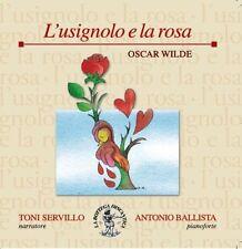 OSCAR WILDE L'USIGNOLO E LA ROSA -  CD NUOVO SIGILLATO TONI SERVILLO A. BALLISTA