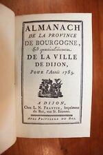 1785 Dijon Bourgogne Almanach Bibliophilie Reliure Superbe Grands noms fonctions