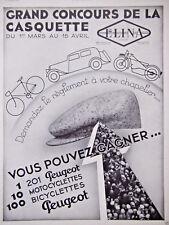 PUBLICITÉ 1934 CONCOURS CASQUETTE ELINA GAGNEZ PEUGEOT 201 MOTO - ADVERTISING