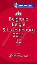 Guide Michelin Belgique Luxembourg 2011 2011: Hotels & restaurants (Michelin Gui