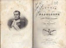 STORIA DI  NAPOLEONE E DEL SUO GRAND' ESERCITO - De Norvins - 1840 ILLUSTRATO