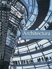 Architectura: Elements of Architectural Style by Sue Harris, Robert Harbison,...