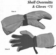 Controlled Exposure Shell Overmitts & Gloves Sewing Pattern