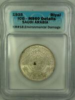 1935 Saudi Arabia Silver Riyal Coin ICG MS-60 Details Environmental Damage KM#18