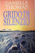 GRIDO DI SILENZIO Thomas 1^ed. 1997 LONGANESI LA GAJA SCIENZA Villari Gerli