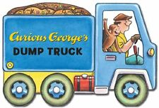 Curious Georges Dump Truck (mini movers shaped board books) by H. A. Rey