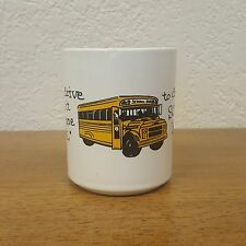 """ Takes Someone Special to Drive a School Bus "" Novelty Ceramic Coffee Mug Cup"