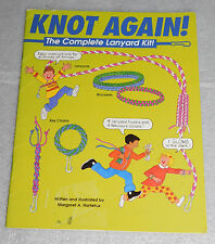 Knot Again Complete Lanyard Kit Margaret Hartelius 1993 PB Scouts Crafts Gifts