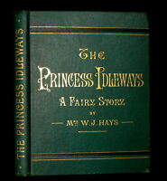1880 Rare Victorian Book ~ The Princess Idleways a Fairy Story Illustrated.