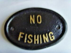 NO FISHING SIGN ORNAMENTAL GARDEN KOI GOLDFISH GNOME EXOTIC POND PLAQUE