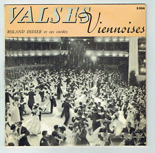 33T 25cm Roland DIDIER and its Strings Disk VALSES VIENNESE - TRIANON 5304