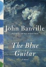 Author Signed NEW 1st US edition THE BLUE GUITAR by John Banville, 1st print HC