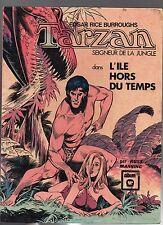 TARZAN L'île hors du temps. RUSS MANNING. Editions Williams 1974. Cartonné