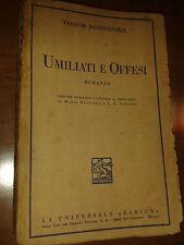 Umiliati e Offesi F. Dostojevskij Universale Barion Versione Integrale 1939
